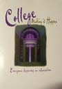 College: Making It Happen. Everyone Deserves an Education