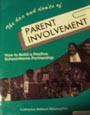 The Do's and Don'ts of Parent Involvement: How to Build a Positive School-Home Partnership